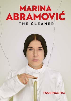 Fuorimostra Marina Abramovic. The cleaner